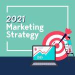 2021 marketing strategy, digital marketing, panta marketing